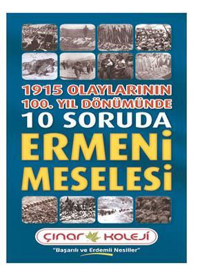 10 Soruda Ermeni Meselesi Broşürüne ulaşmak için tıklayınız.